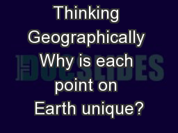 Thinking Geographically Why is each point on Earth unique?