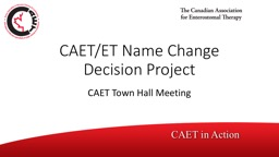 CAET/ET Name Change Decision Project