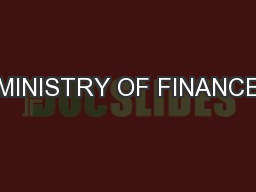 MINISTRY OF FINANCE PowerPoint PPT Presentation