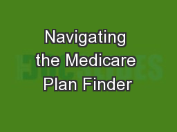 Navigating the Medicare Plan Finder