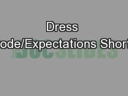 Dress Code/Expectations Shorts