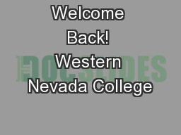 Welcome Back! Western Nevada College