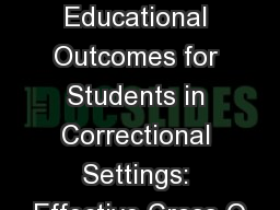 �Achieving Positive Educational Outcomes for Students in Correctional Settings: Effective Cross-O