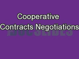 Cooperative Contracts Negotiations