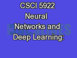 CSCI 5922 Neural  Networks and Deep Learning: