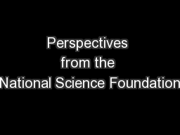 Perspectives from the National Science Foundation