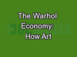 The Warhol Economy: How Art