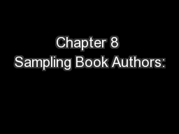 Chapter 8 Sampling Book Authors: