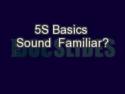 5S Basics Sound  Familiar?