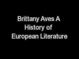 Brittany Aves A History of European Literature