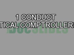 1 CONDUCT TACTICAL COMPTROLLERSHIP