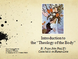 """Introduction to the """"Theology of the Body"""""""
