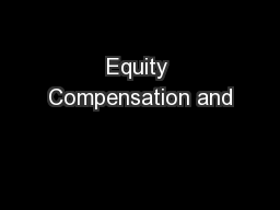 Equity Compensation and