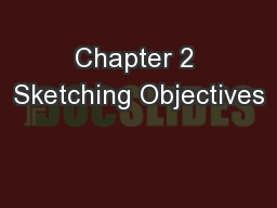Chapter 2 Sketching Objectives