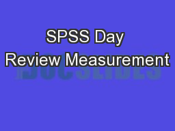 SPSS Day Review Measurement