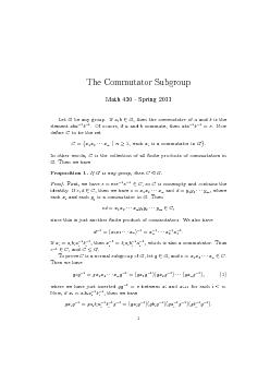 The Commutator Subgroup Math   Spring  Let be any grou
