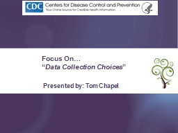 "Focus On… "" Data Collection Choices"