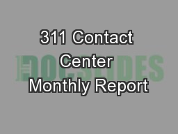311 Contact Center Monthly Report