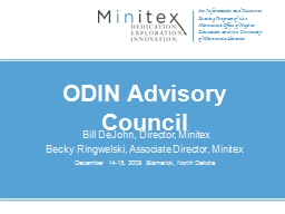 ODIN Advisory Council  Bill DeJohn, Director, Minitex
