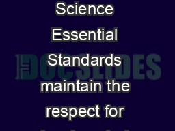 North Carolina Essential Standards Biology The North Carolina Science Essential Standards maintain the respect for local control of each Local Education Authority LEA to design the specific curricular