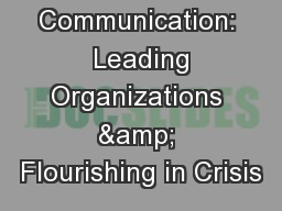 Crisis Communication:  Leading Organizations & Flourishing in Crisis