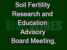 Soil Fertility Research and Education Advisory Board Meeting,