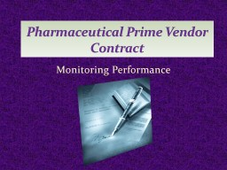 Monitoring Performance Pharmaceutical Prime Vendor Contract