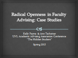 Radical Openness in Faculty Advising: Case Studies
