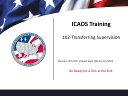 ICAOS Training 102-Transferring Supervision PowerPoint Presentation, PPT - DocSlides