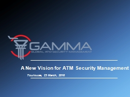 A New Vision  for  ATM Security Management