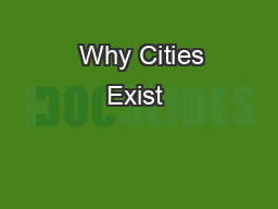 Why Cities Exist