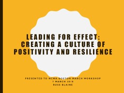 Leading for Effect: Creating a culture of positivity and resilience