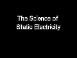 The Science of Static Electricity