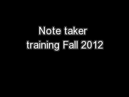 Note taker training Fall 2012