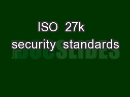 ISO  27k  security  standards
