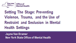 Setting The  Stage :  Preventing Violence
