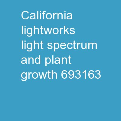 California LightWorks - Light Spectrum and Plant Growth