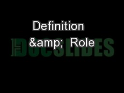Definition  &  Role