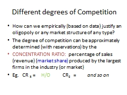 Different degrees of Competition