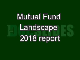 Mutual Fund Landscape 2018 report