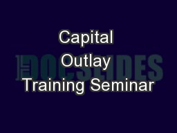Capital Outlay Training Seminar