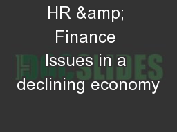 HR & Finance Issues in a declining economy