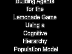 Building Agents for the Lemonade Game Using a Cognitive Hierarchy Population Model
