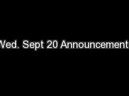 Wed. Sept 20 Announcements