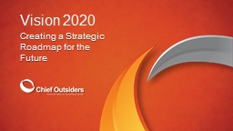 Vision 2020 Creating a Strategic Roadmap for the Future