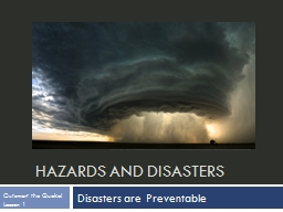 Hazards and Disasters Picture found from: http://2.bp.blogspot.com/_YtxGNf8GgRA/TOjScQ9kafI/AAAAAAA