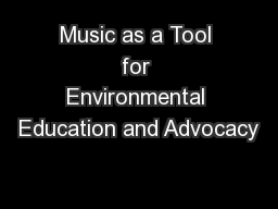 Music as a Tool for Environmental Education and Advocacy