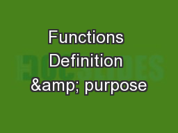 Functions Definition & purpose