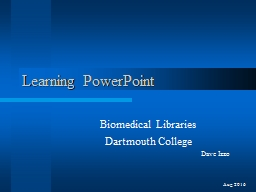 Learning PowerPoint Biomedical Libraries