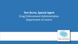 Tom Burns, Special Agent